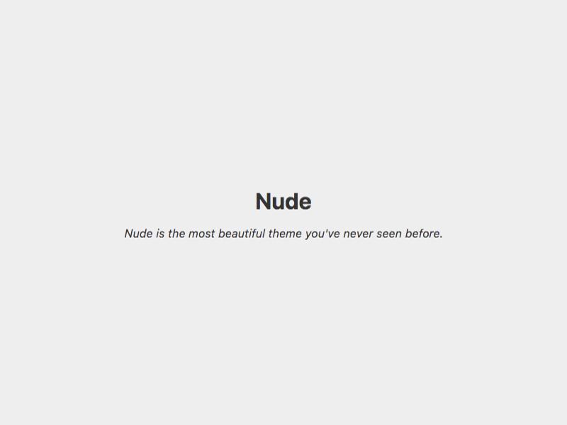 Download Nude 1.1 – Free WordPress Theme