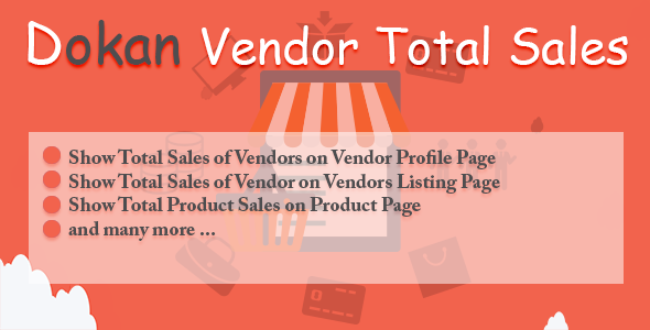 Download Dokan Vendor Total Sales   - Free Wordpress Plugin