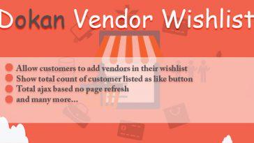 Download Dokan Vendor Wishlist  - Free Wordpress Plugin