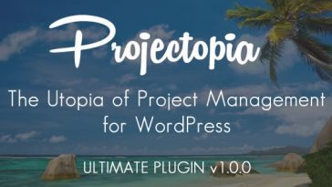 Download Projectopia WP Project Management ULTIMATE VERSION - Free Wordpress Plugin
