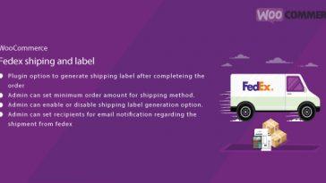 Download WordPress WooCommerce FedEx Shipping and Label Plugin  - Free Wordpress Plugin