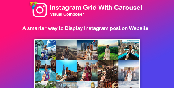 Download WPBakery Page Builder Instagram Feed : Grid and Carousel (formerly Visual Composer) - Free Wordpress Plugin